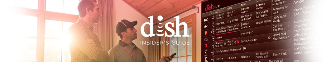 THE DIG - The DISH Insider's Guide to Entertainment